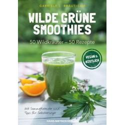 Wilde grüne Smoothies, 50 Wildkräuter - 50 Rezepte