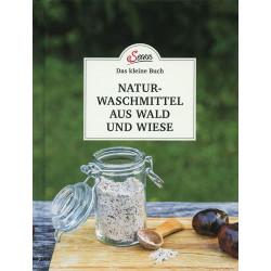 Gabriela Nedoma - Naturwaschmittel aus Wald und Wiese