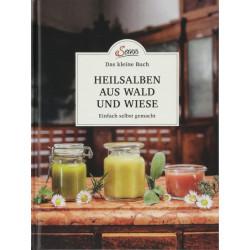 Gabriela Nedoma - Heilsalben aus Wald und Wiese