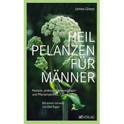 James Green - Heilpflanzen für Männer