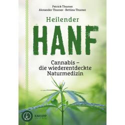 Guérison De Chanvre. Cannabis - la redécouverte de la Médecine naturelle