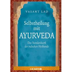 Vasant Lad - Livre d'auto-guérison avec Ayurveda