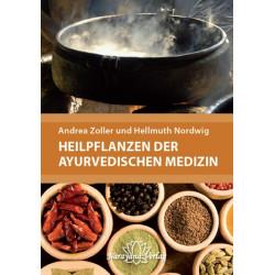 Zoller & Nordwig - Plantes médicinales de la médecine ayurvédique - Manuel